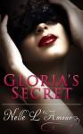 Gloria's Secret - Nelle L'Amour
