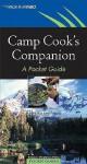 Camp Cook's Companion Camp Cook's Companion Camp Cook's Companion: A Pocket Guide a Pocket Guide a Pocket Guide - Alan S. Kesselheim