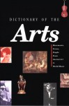 Dictionary Of The Arts - Chris Murray