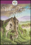 Where There's A Will (Mystery and the Minister's Wife Series) - Beth Pattillo