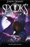 The Spook's Destiny: Book 8 (The Wardstone Chronicles) - Joseph Delaney