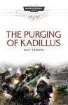 The Purging of Kadillus - Gav Thorpe