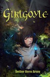 Girlgoyle (Hollow Mountain Butterfly Book 1) - Better Hero Army