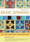 Basic Spanish Enhanced Edition: The Basic Spanish Series - Ana C. Jarvis, Raquel Lebredo, Francisco Mena-Ayllon
