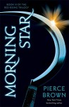 Red Rising 3. Morning Star - Pierce Brown