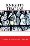 Knights Templar - Philip Martin McCaulay
