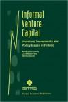 Informal Venture Capital: Investors, Investments and Policy Issues in Finland - Annareetta Lumme, Colin Mason, Markku Suomi
