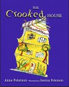 The Crooked House - Anne Peterson, Jessica Peterson