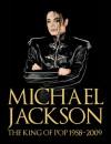 Michael Jackson: The King of Pop 1958-2009 - Chris Roberts