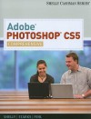 Adobe Photoshop CS5: Comprehensive (Shelly Cashman) - Alec Fehl, Gary B. Shelly, Joy L. Starks