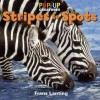 Pop-Up Creatures: Stripes to Spots - Frans Lanting, Jennifer Barry