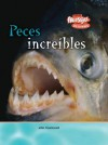 Peces Increibles = Incredible Fish - John Townsend