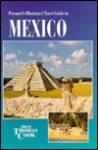 Passport's Illustrated Travel Guide To Mexico - Mona King
