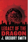 Legacy of the Dragon (A Paul Chang Mystery) - J. Gregory Smith