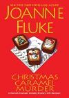 Christmas Caramel Murder (A Hannah Swensen Mystery) - Joanne Fluke