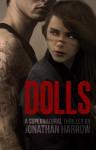Dolls (Teen & Young Adult Supernatural Thriller) - Jonathan Harrow