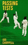 Passing Tests - Ian Chappell