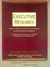 Top Secret Executive Resumes: What It Takes to Create the Perfect Resume for the Best Top-Level Positions - Steven Provenzano