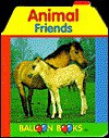 Animal Friends - Cassandra Eason, Inc Sterling Publishing Compa, Balloon Books