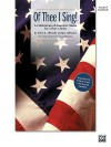 Of Thee I Sing!: A Celebration of America's Music for 2-Part Choirs (Soundtrax) - Sally K. Albrecht
