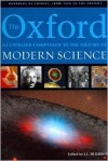 The Oxford Illustrated Companion to the History of Modern Science - John L. Heilbron