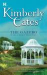 The Gazebo - Kimberly Cates