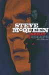 Steve McQueen: The Great Escape - Wes D. Gehring