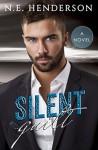 Silent Guilt: A Novel, Book 2 - N. E. Henderson