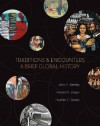 Traditions & Encounters: A Brief Global History - Jerry Bentley, Herbert F. Ziegler, Heather Streets
