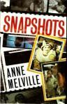 Snapshots - Anne Melville