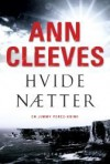 Hvide nætter - Ann Cleeves
