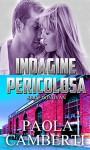 Indagine pericolosa: Serie Donovan - Paola Camberti
