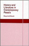 History and Literature in Contemporary Russia History and Literature in Contemporary Russia - Marsh