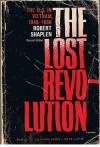 The Lost Revolution: The U.S. In Vietnam, 1946-1966 - Robert Shaplen