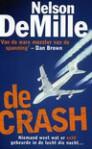De crash - Nelson DeMille, Harry Naus, Studio Jan de Boer BNO, Sandy Dillingham