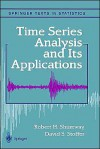 Time Series Analysis and Its Applications - Robert H. Shumway, David S. Stoffer