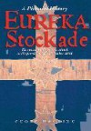 Eureka Stockade: A Pictorial History - Geoff Hocking