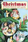 Christmas: Its Carols, Customs & Legends - Ruth Heller