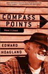 Compass Points: How I Lived (Vintage) - Edward Hoagland