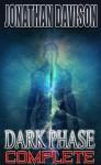 Dark Phase Complete (Omnibus Edition) - Jonathan Davison