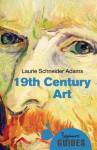 19th Century Art: A Beginner's Guide - Laurie Schneider Adams