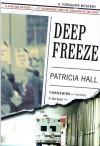 Deep Freeze - Patricia Hall