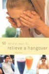 Relieve A Hangover - Raje Airey