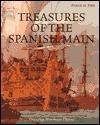 Treasures of the Spanish Main - Dorothy Hinshaw Patent