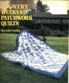 Country Weekend Patchwork Quilts - Leslie Linsley
