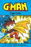 G-Man Volume 2: Cape Crisis - Chris Giarrusso