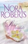 Süda võidab - Raili Puskar, Nora Roberts