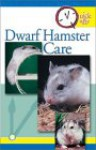 Quick and Easy Dwarf Hamster Care - Sue Fox