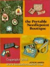 The Portable Needlepoint Boutique - Joyce Aiken