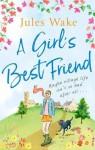 A Girl's Best Friend - Jules Wake